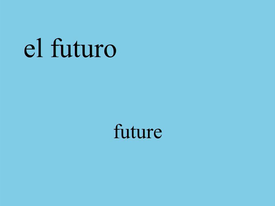 el futuro future