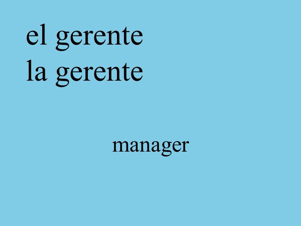 el gerente la gerente manager