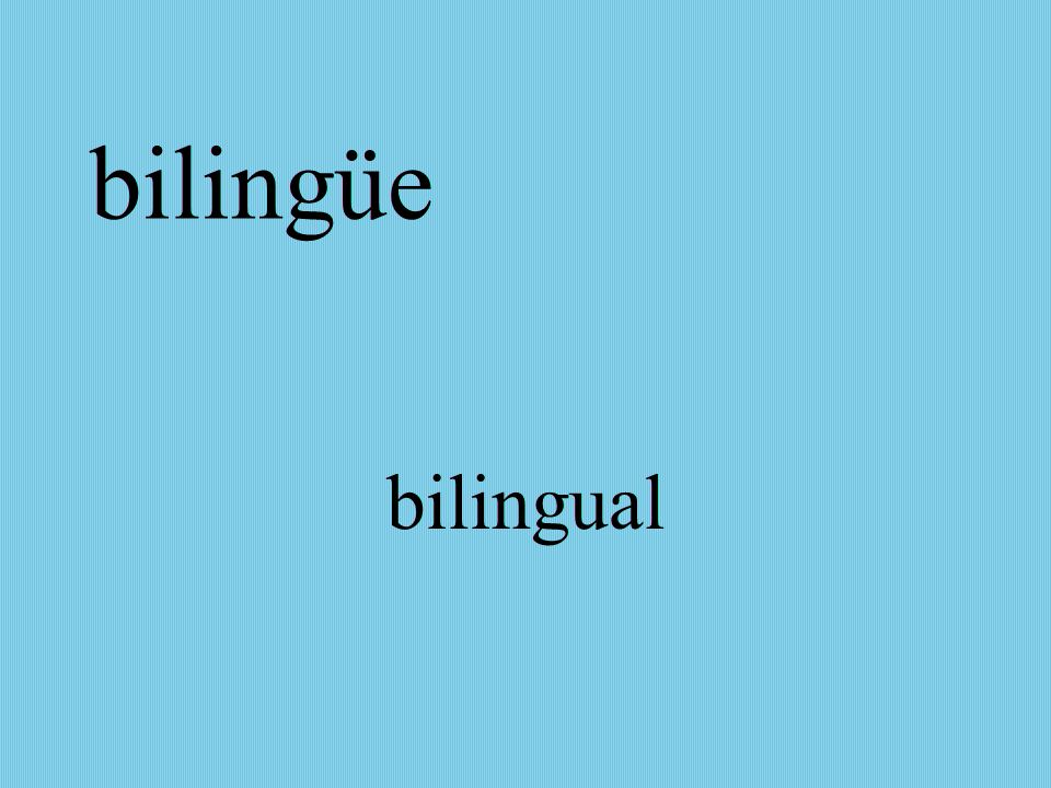 bilingüe bilingual