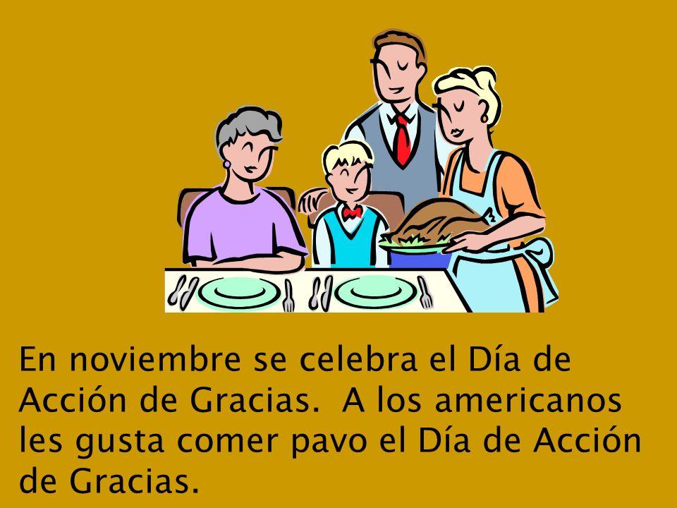 En noviembre se celebra el Día de Acción de Gracias.