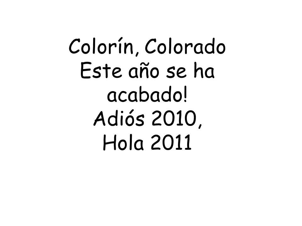 Colorín, Colorado Este año se ha acabado! Adiós 2010, Hola 2011