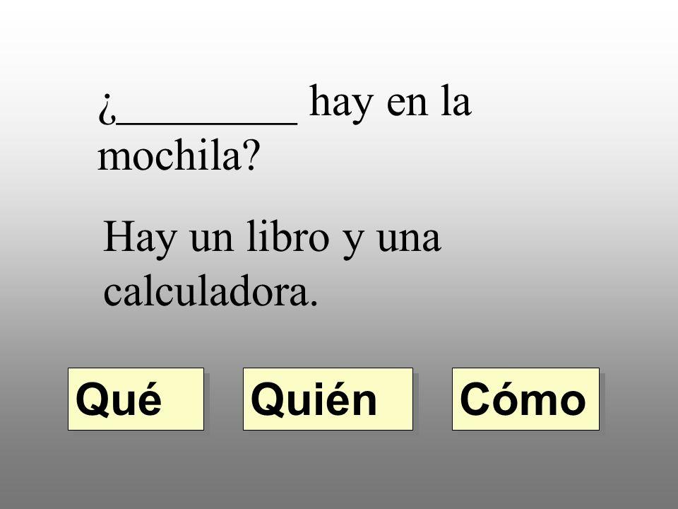 ¿________ te llamas? Me llamo Miguel. Quién Qué Cómo