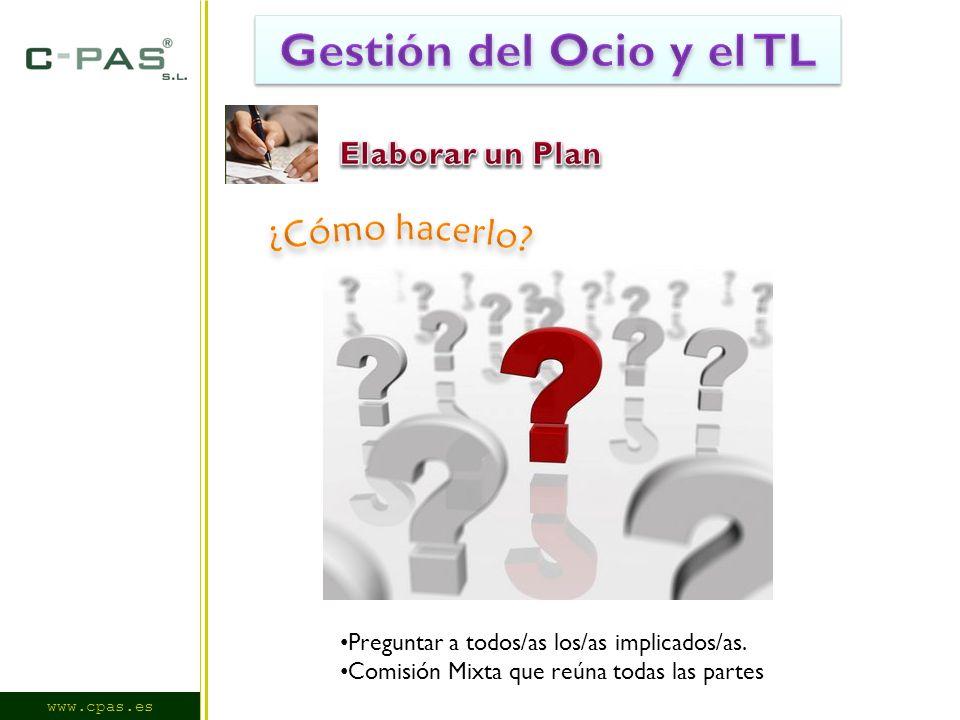 www.cpas.es Preguntar a todos/as los/as implicados/as. Comisión Mixta que reúna todas las partes