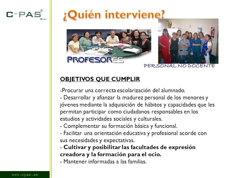 www.cpas.es OBJETIVOS QUE CUMPLIR -Procurar una correcta escolarización del alumnado.