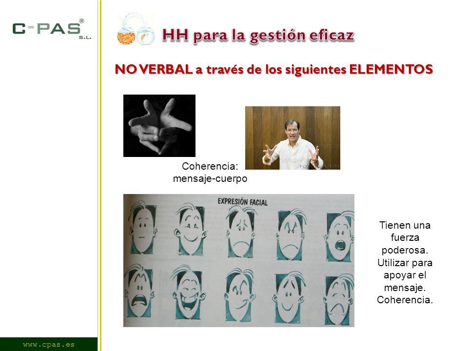 www.cpas.es NO VERBAL a través de los siguientes ELEMENTOS Tienen una fuerza poderosa.