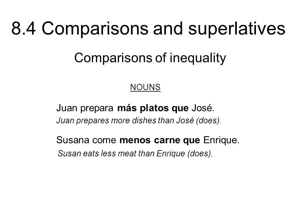 8.4 Comparisons and superlatives ¡ATENCIÓN.