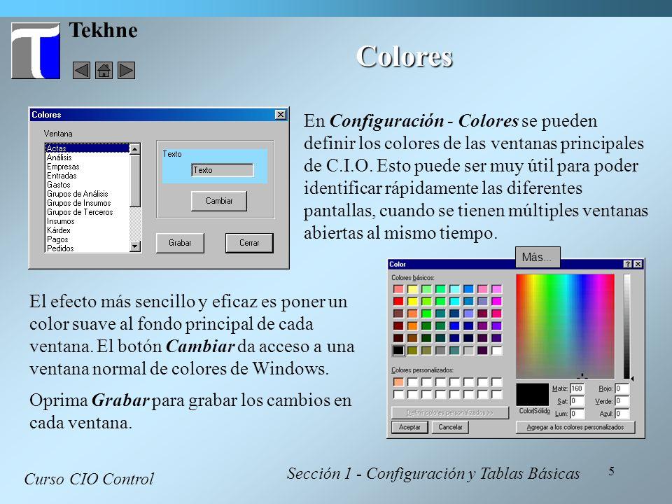 5 Tekhne Colores Curso CIO Control Sección 1 - Configuración y Tablas Básicas En Configuración - Colores se pueden definir los colores de las ventanas