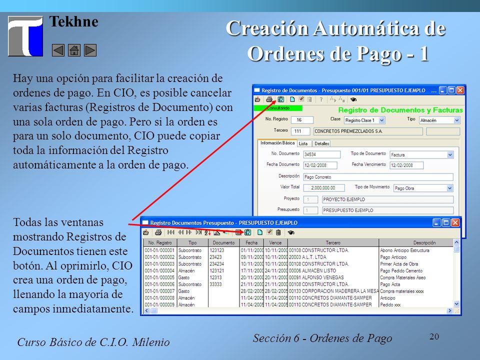 20 Tekhne Creación Automática de Ordenes de Pago - 1 Hay una opción para facilitar la creación de ordenes de pago. En CIO, es posible cancelar varias
