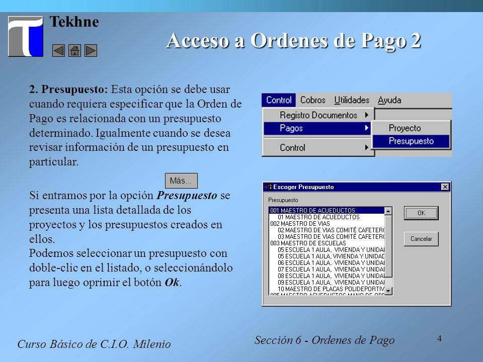 15 Tekhne Creando una Orden de Pago 5 Incluir Documentos Curso Básico de C.I.O.