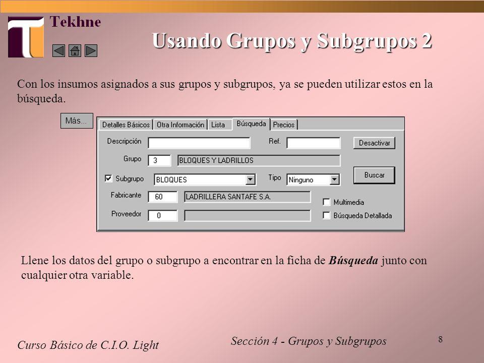 8 Usando Grupos y Subgrupos 2 Curso Básico de C.I.O.