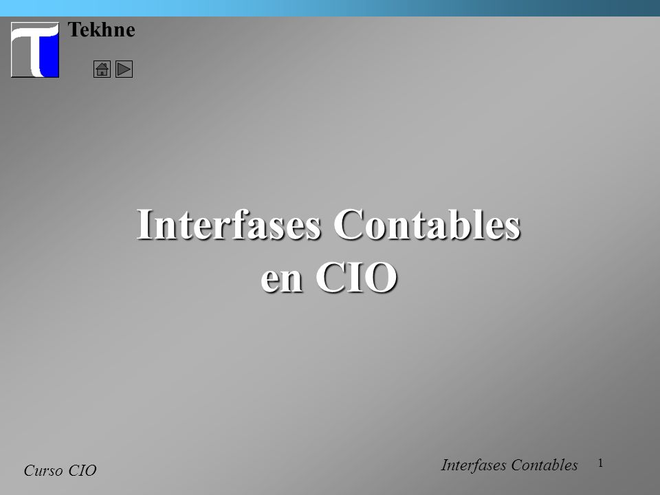 1 Tekhne Curso CIO Interfases Contables en CIO Interfases Contables