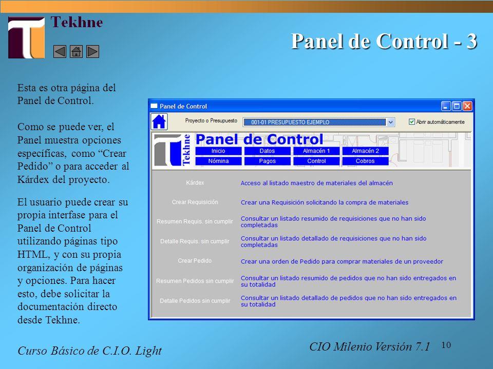 10 Panel de Control - 3 Esta es otra página del Panel de Control. Como se puede ver, el Panel muestra opciones específicas, como Crear Pedido o para a