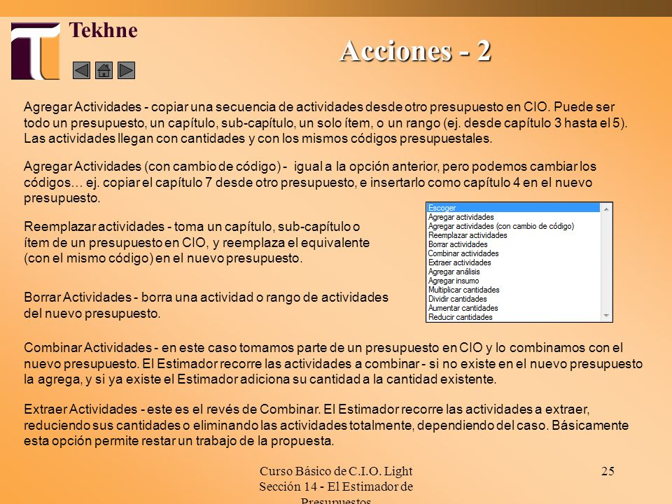 Curso Básico de C.I.O. Light Sección 14 - El Estimador de Presupuestos 25 Tekhne Agregar Actividades - copiar una secuencia de actividades desde otro