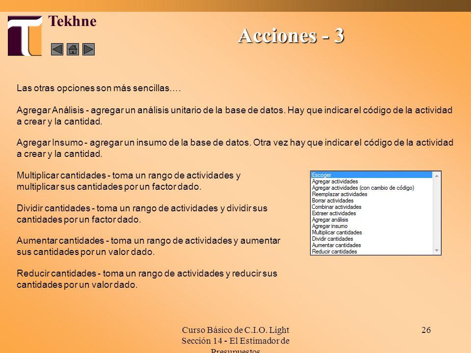 Curso Básico de C.I.O. Light Sección 14 - El Estimador de Presupuestos 26 Tekhne Agregar Análisis - agregar un análisis unitario de la base de datos.