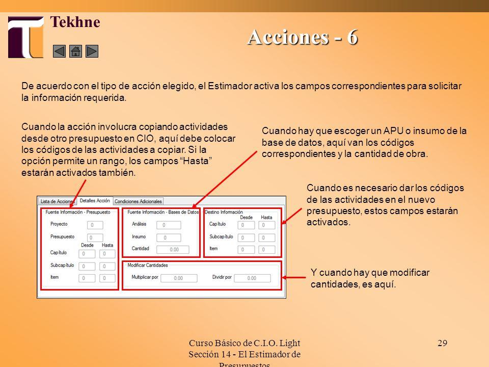 Curso Básico de C.I.O. Light Sección 14 - El Estimador de Presupuestos 29 Cuando la acción involucra copiando actividades desde otro presupuesto en CI