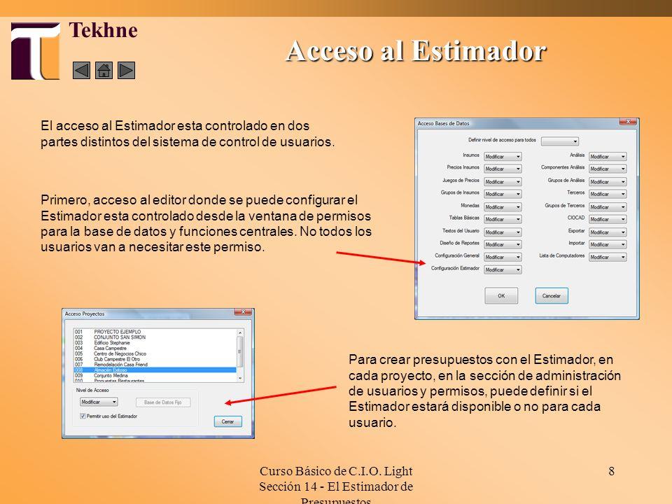 Curso Básico de C.I.O. Light Sección 14 - El Estimador de Presupuestos 8 Tekhne Primero, acceso al editor donde se puede configurar el Estimador esta