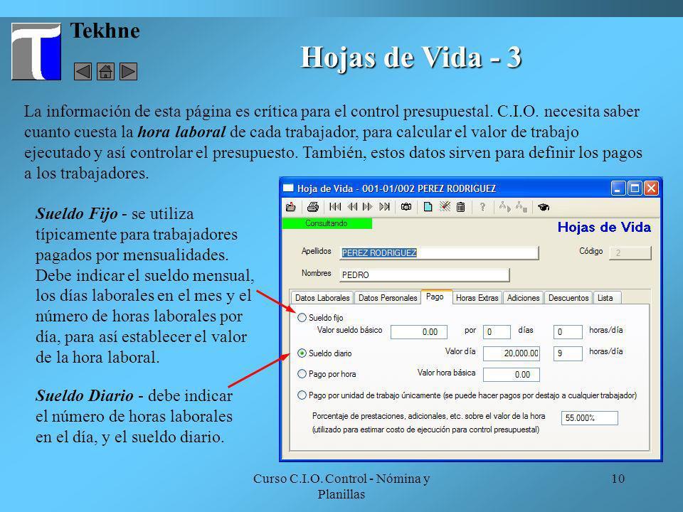 Curso C.I.O. Control - Nómina y Planillas 10 Tekhne Hojas de Vida - 3 Sueldo Fijo - se utiliza típicamente para trabajadores pagados por mensualidades