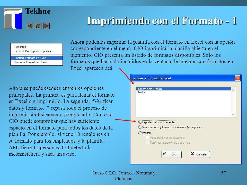 Curso C.I.O. Control - Nómina y Planillas 57 Tekhne Imprimiendo con el Formato - 1 Ahora podemos imprimir la planilla con el formato en Excel con la o