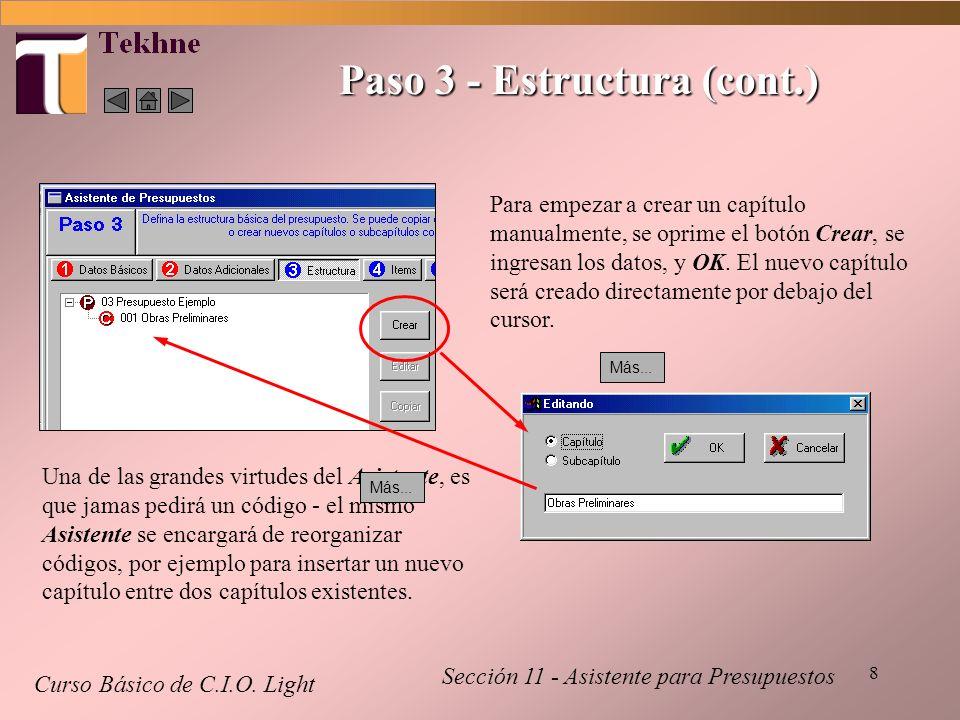 9 Paso 3 - Estructura (cont.) Curso Básico de C.I.O.