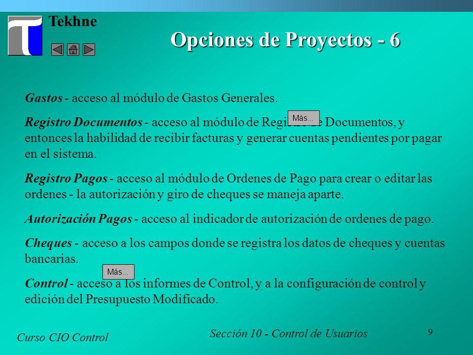 9 Tekhne Curso CIO Control Sección 10 - Control de Usuarios Opciones de Proyectos - 6 Gastos - acceso al módulo de Gastos Generales. Registro Document