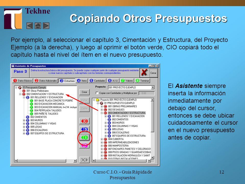 Curso C.I.O. - Guía Rápida de Presupuestos 12 Por ejemplo, al seleccionar el capítulo 3, Cimentación y Estructura, del Proyecto Ejemplo (a la derecha)