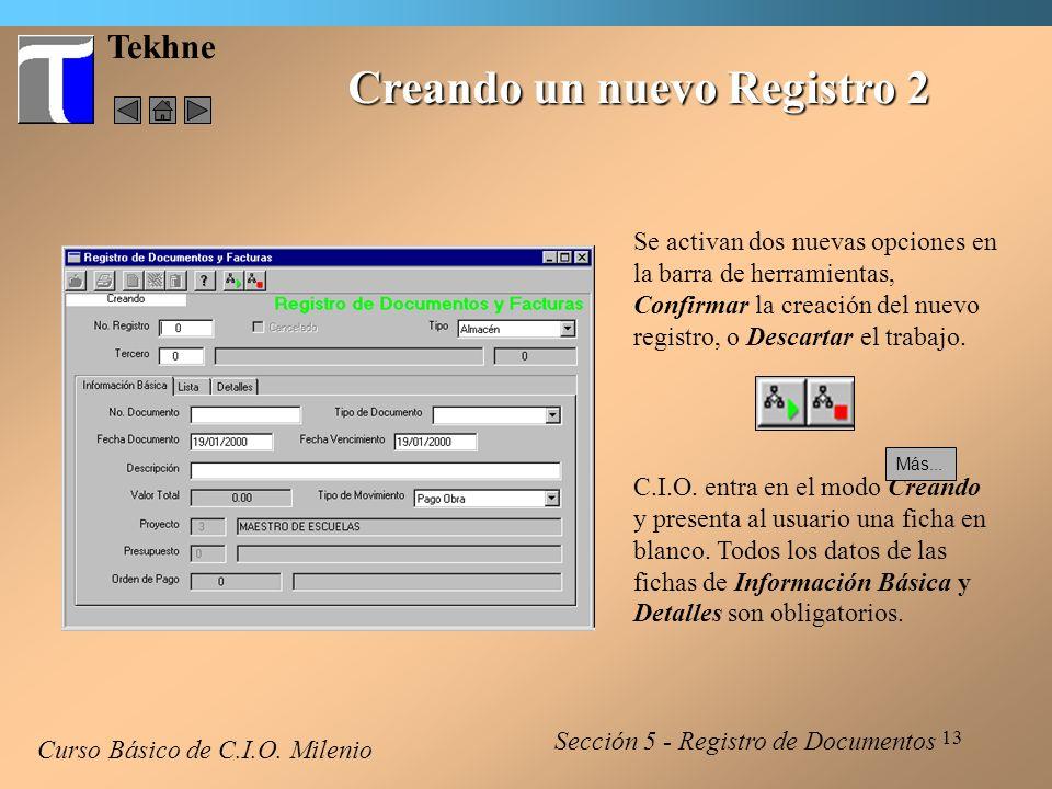 14 Tekhne Creando un nuevo Registro 3 Curso Básico de C.I.O.