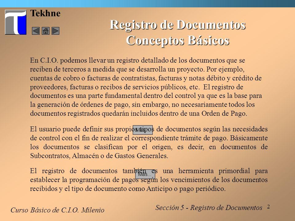 3 Tekhne Acceso a Registro de Documentos 1 Curso Básico de C.I.O.
