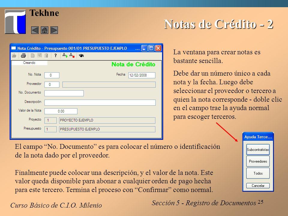 26 Tekhne Notas de Crédito - 3 La opción de Consultar Notas de Crédito muestra esta ventana.