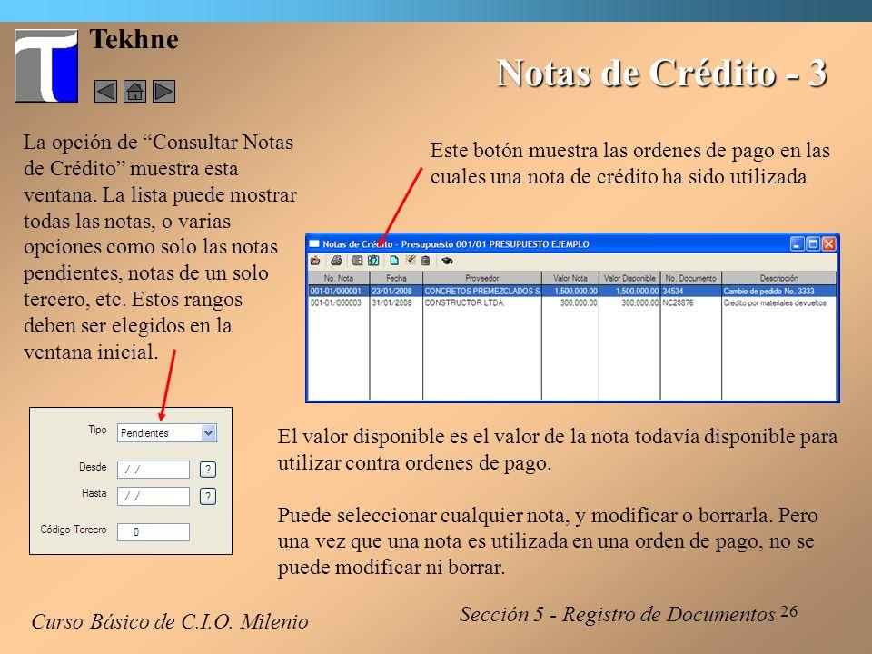 27 Tekhne Notas de Crédito - 4 Para utilizar una Nota de Crédito, debe seleccionar la opción de Agregar un concepto en la orden de pago.