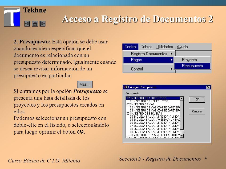 5 Tekhne Acceso a Registro de Documentos 3 Curso Básico de C.I.O.