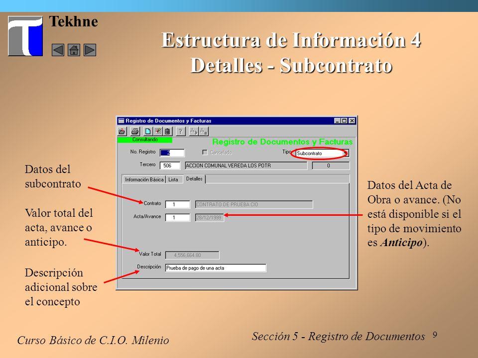 10 Tekhne Estructura de Información 4 Detalles - Gasto General Curso Básico de C.I.O.
