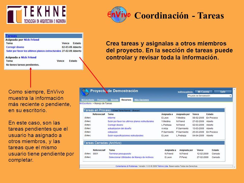 Como siempre, EnVivo muestra la información más reciente o pendiente, en su escritorio. En este caso, son las tareas pendientes que el usuario ha asig