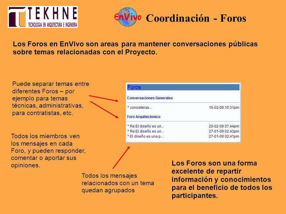 Los Foros en EnVivo son areas para mantener conversaciones públicas sobre temas relacionadas con el Proyecto. Puede separar temas entre diferentes For