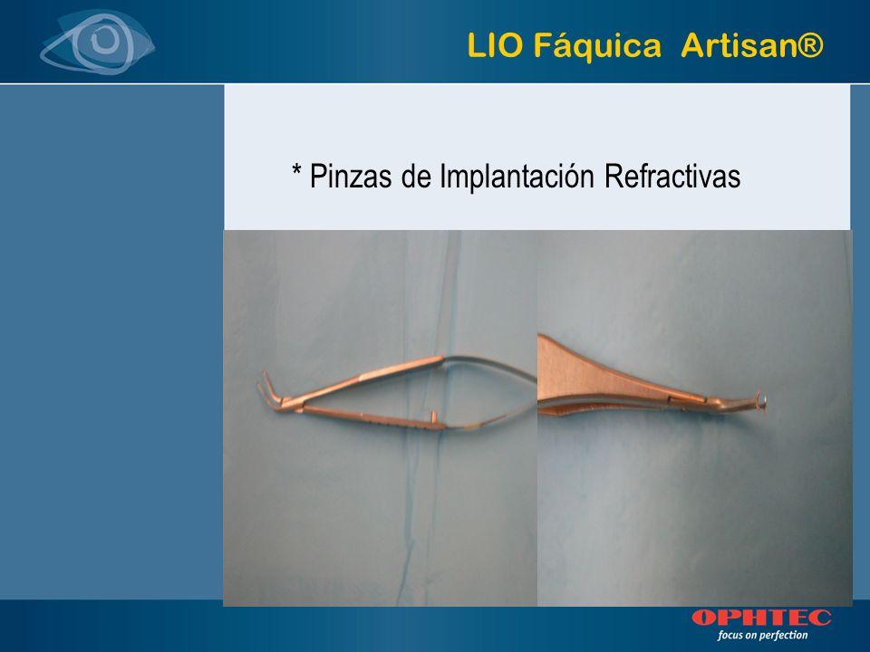* Pinzas de Implantación Refractivas