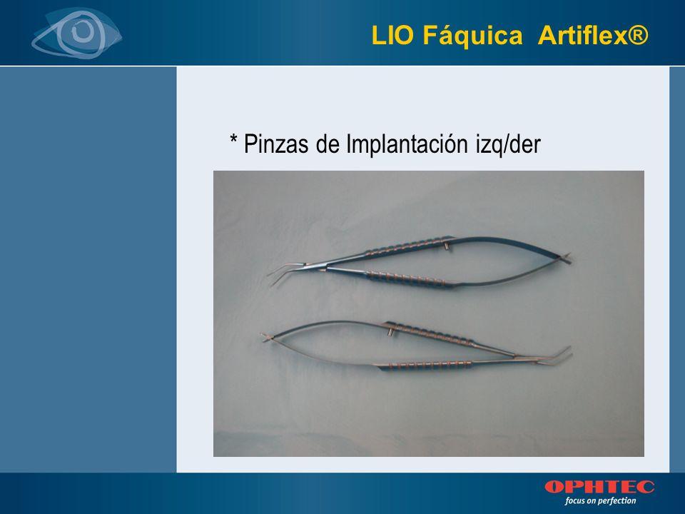 LIO Fáquica Artiflex® * Pinzas de Implantación izq/der
