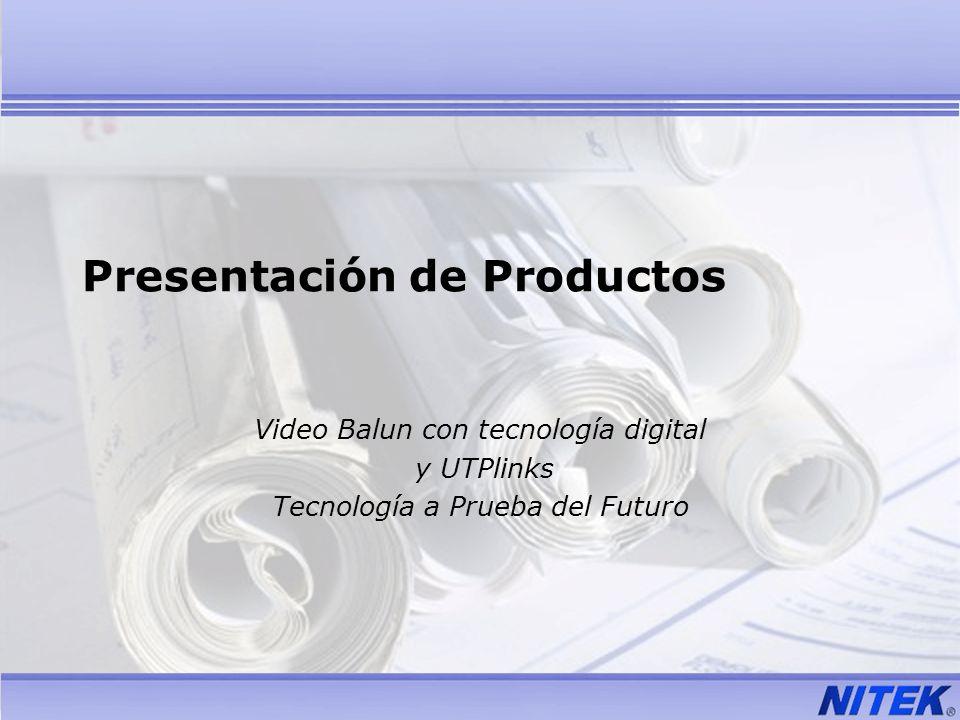 Presentación de Productos Video Balun con tecnología digital y UTPlinks Tecnología a Prueba del Futuro