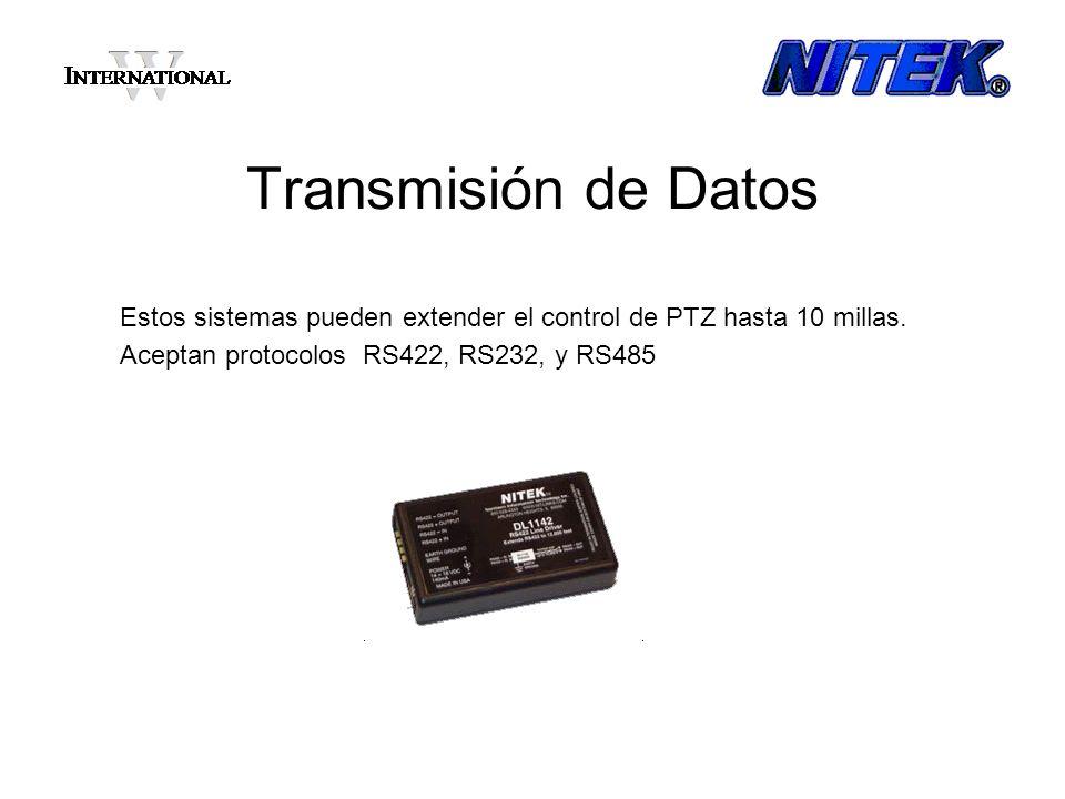 Transmisión de Datos Estos sistemas pueden extender el control de PTZ hasta 10 millas. Aceptan protocolos RS422, RS232, y RS485