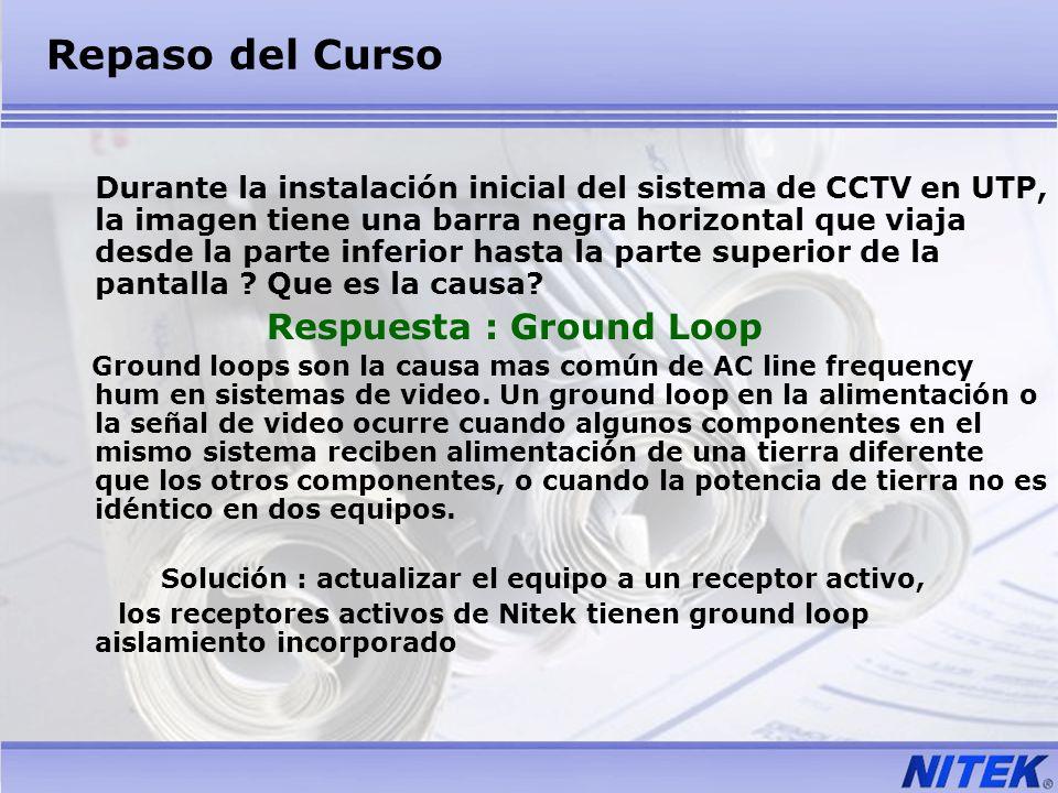 Repaso del Curso Durante la instalación inicial del sistema de CCTV en UTP, la imagen tiene una barra negra horizontal que viaja desde la parte inferi