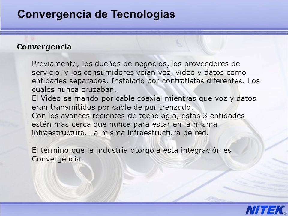 Convergencia Previamente, los dueños de negocios, los proveedores de servicio, y los consumidores veían voz, video y datos como entidades separados. I