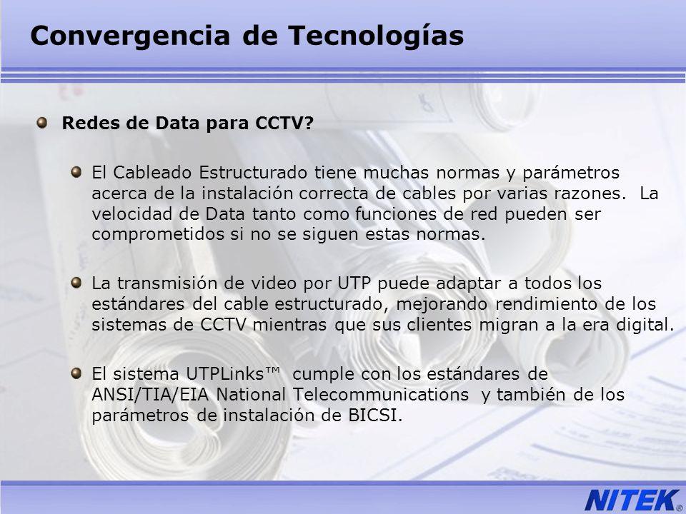 Convergencia de Tecnologías Redes de Data para CCTV? El Cableado Estructurado tiene muchas normas y parámetros acerca de la instalación correcta de ca