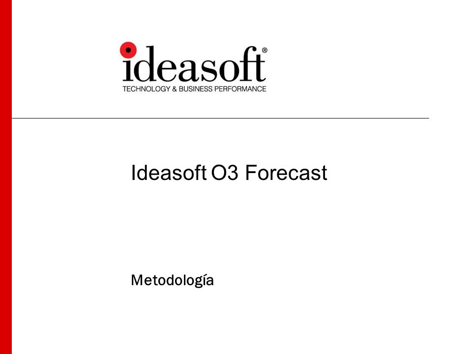 Ideasoft O3 Forecast Metodología