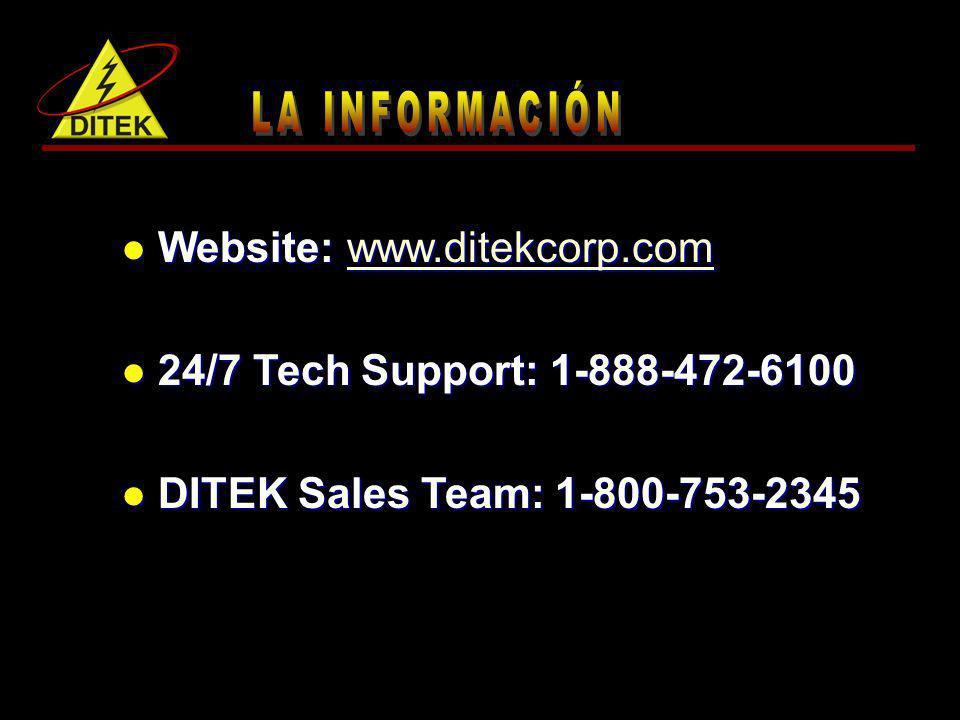 Website: www.ditekcorp.com Website: www.ditekcorp.comwww.ditekcorp.com 24/7 Tech Support: 1-888-472-6100 24/7 Tech Support: 1-888-472-6100 DITEK Sales