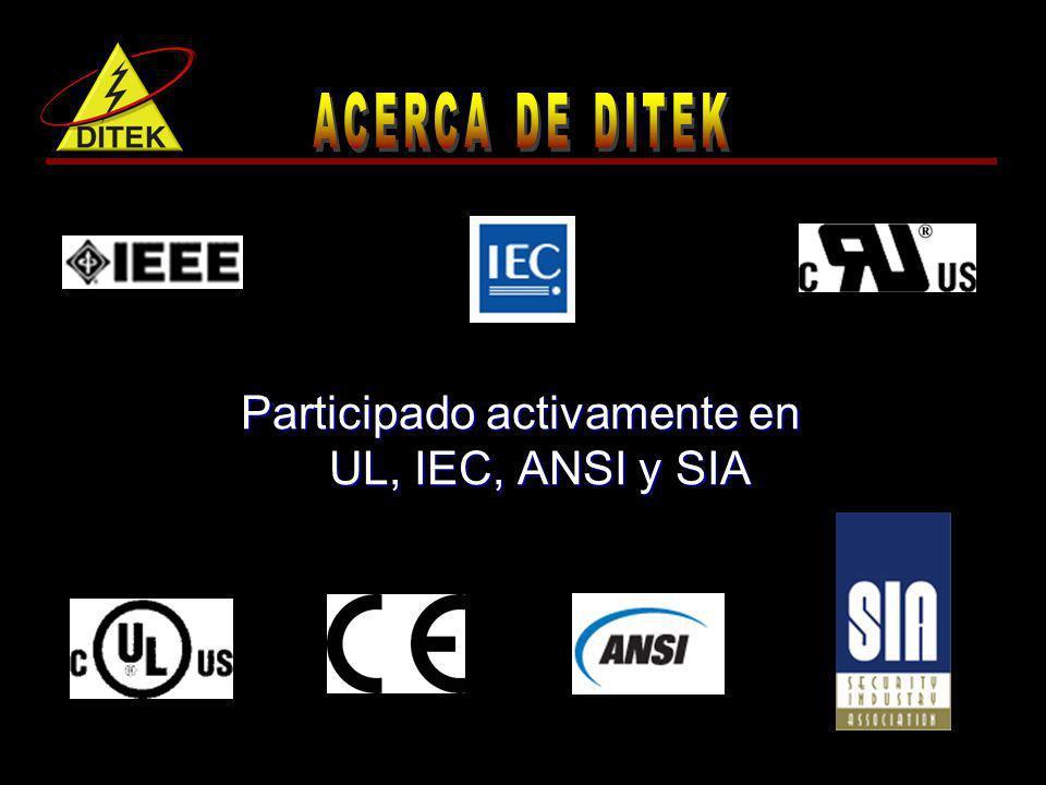 Participado activamente en UL, IEC, ANSI y SIA