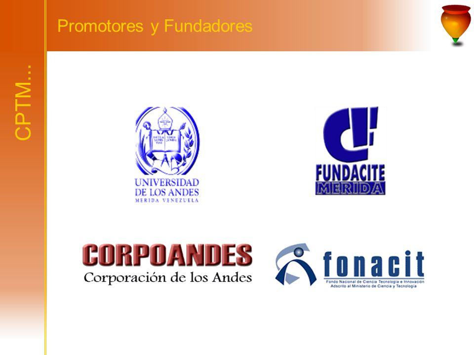 CPTM... Promotores y Fundadores