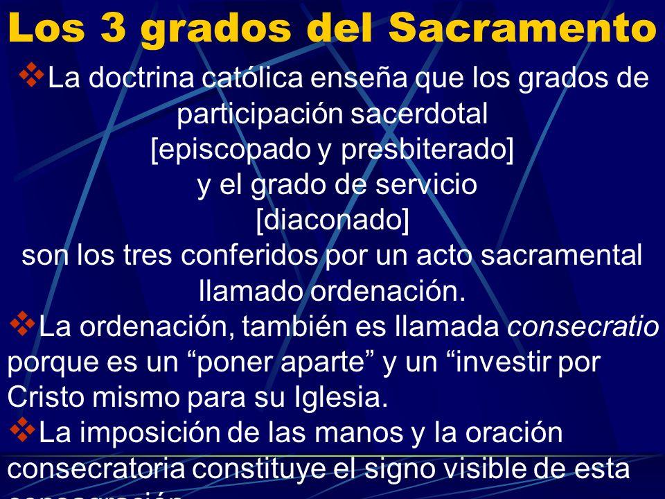 En nombre de toda la iglesia Cuando presenta a Dios la oración de la Iglesia y, sobre todo, cuando ofrece el sacrificio eucarístico, el sacerdocio min