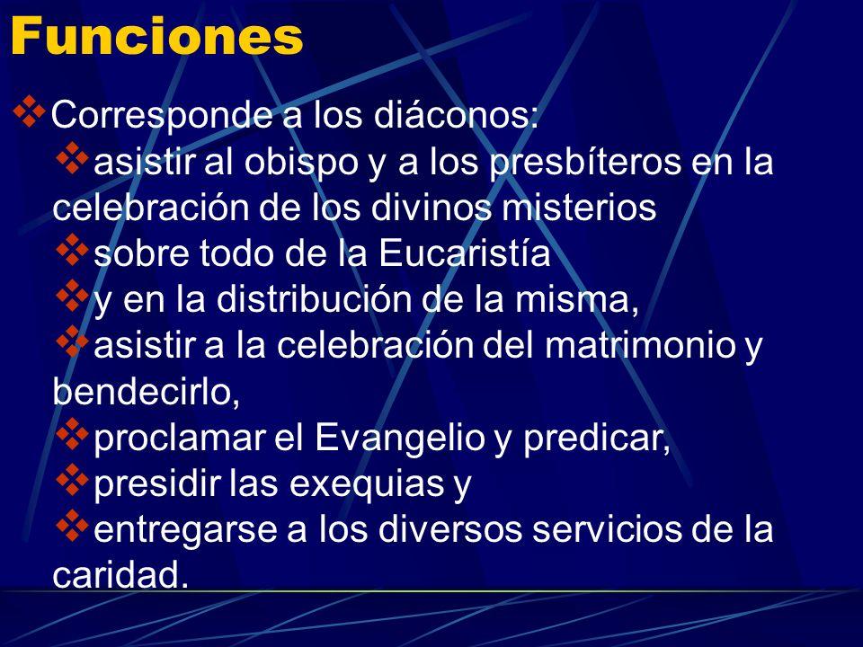 Ordenación de los diáconos En el grado inferior de la jerarquía están los diáconos, a los que se les imponen las manos para realizar un servicio y no