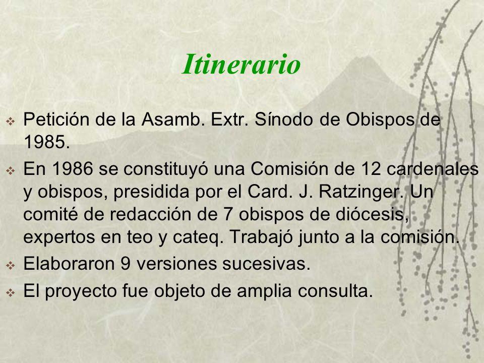 Itinerario Petición de la Asamb. Extr. Sínodo de Obispos de 1985.