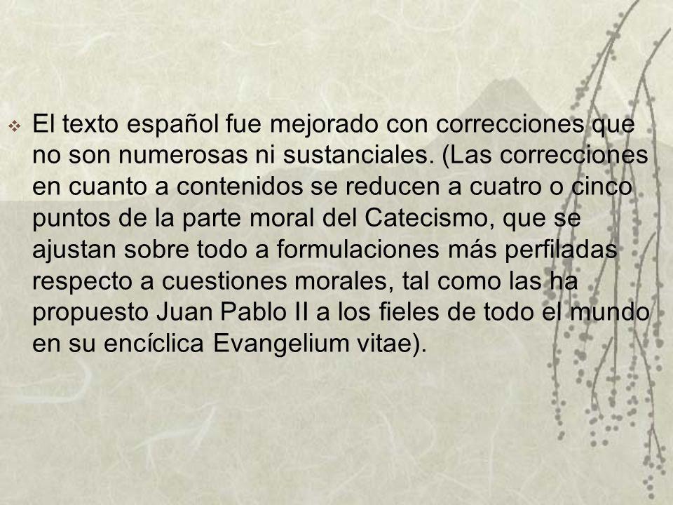 El texto español fue mejorado con correcciones que no son numerosas ni sustanciales.