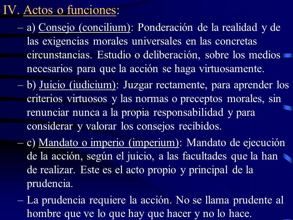 V.Partes integrales: i) En cuanto virtud intelectual o cognoscitiva: –1.