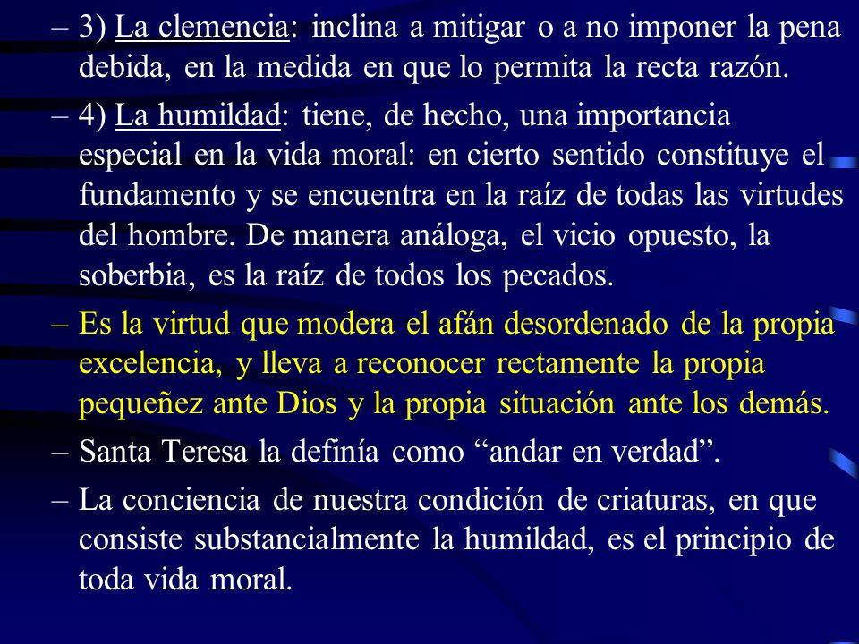 –La humildad No es sólo un comportamiento externo, Es –fundamentalmente- una forma de ser por dentro, que nace de una decisión libre y consciente de la voluntad.